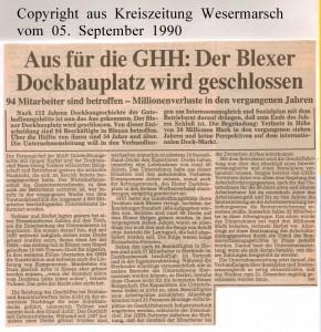 Aus für die GHH - Der Blexer Dockbauplatz wird geschlossen - Kreiszeitung Wesermarsch vom 05. September 1990