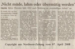 Björn Thümler, MdL - Nicht müde, lahm der übermütig werden - Nordwest-Zeitung vom 07. April 2008