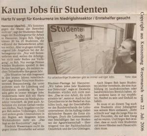 Kaum Jobs für Studenten - Hartz IV sorgt für Konkurrenz im Niedriglohnsektor - Kreiszeitung Wesermarsch den 22. Juli 2006