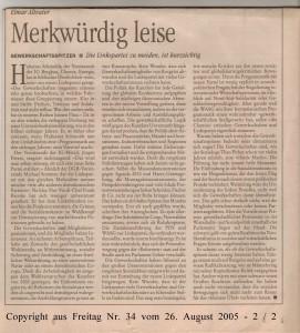 Merkwürdig leise - Gewerkschaftsspitzen - Linkspartei  - Freitag Nr. 34 vom 26. August 2005 - Seite 2 von 2 Seiten