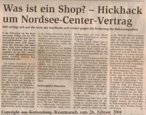 Was ist ein Shop - Hickhack um Nordsee-Center-Vertrag - Kreiszeitung Wesermarsch vom 26. Februar 2004